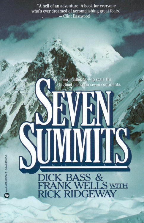 Seven Summits By Bass, Dick/ Wells, Frank/ Ridgeway, Rick