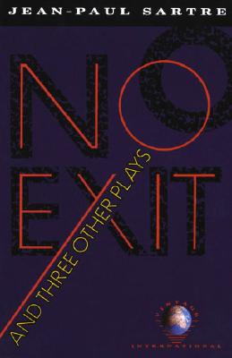 No Exit and Three Other Plays By Sartre, Jean-Paul