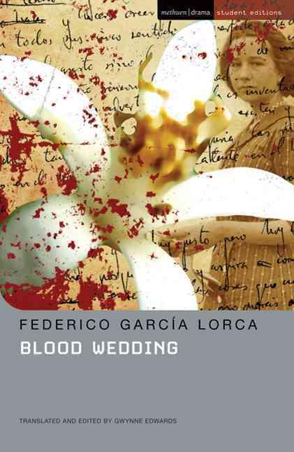Blood Wedding By Garcia Lorca, Federico/ Edwards, Gwynne (TRN)