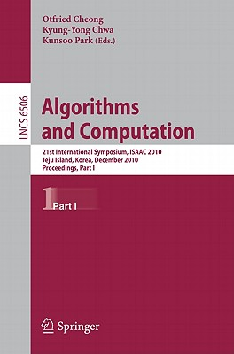 Algorithms and Computation By Cheong, Otfried (EDT)